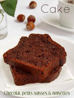 Cake au chocolat, petits suisses & purée de noisette (sans beurre)