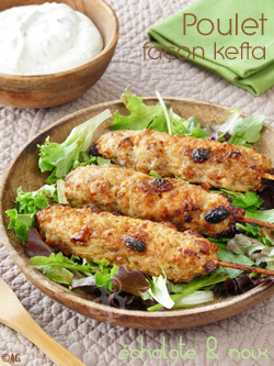 Brochettes de poulet aux noix & échalotes façon kefta
