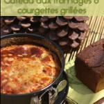 Gâteau aux fromages & courgettes grillées – Pesto de basilic à la tomate fraiche