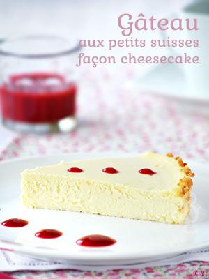Gâteau aux petits suisses façon cheesecake