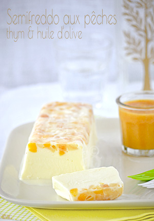 Semifreddo aux pêches, thym & huile d'olive