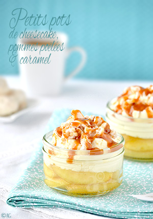 Petits pots de cheesecake, pommes poêlées & caramel