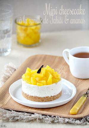 Mini cheesecake à la vanille de Tahiti & ananas pour Chris (sans cuisson)