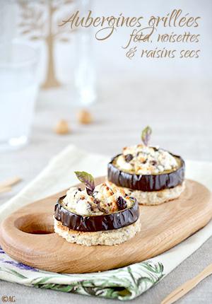 Aubergines grillées à la feta, noisettes & raisins secs