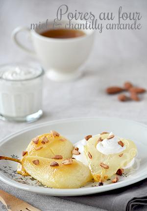 Poires cuites au four, au miel & chantilly amande