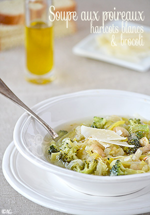 Soupe aux poireaux, haricots blancs & brocoli