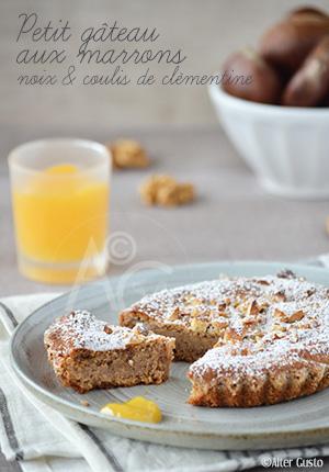 Petits gâteaux aux marrons, noix & coulis de clémentine