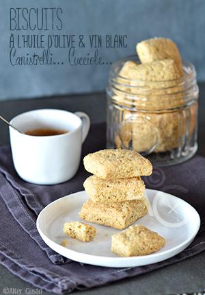 Canistrelli… Cucciole… Biscuits à l'huile d'olive & vin blanc