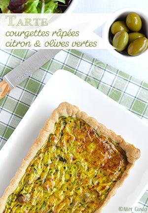 Tarte aux courgettes râpées, citron & olives vertes
