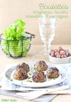 Boulettes d'agneau à la ricotta, raisins secs & estragon