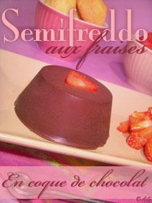 Semifreddo aux fraises en coque de chocolat noir pour le KKVKVK #31
