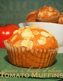 Tomato muffins aux épices & huile d'olive … Recette sucrée !