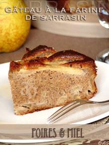Gâteau aux poires, farine de sarrasin & miel