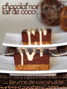 Carrés Ganache au chocolat noir, lait de coco & beurre de cacahuète … Tuerie !!