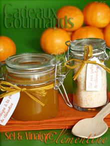 Sel aux zestes de clémentine & Vinaigre à la pulpe de clémentine – Cadeaux gourmands pour Noël