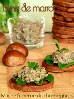 Blinis de marrons, mâche & champignons