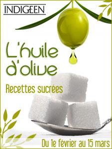 """Lancement du jeu """"L'huile d'olive – Recettes sucrées"""" – A gagner un lot très gourmand Indigeen"""