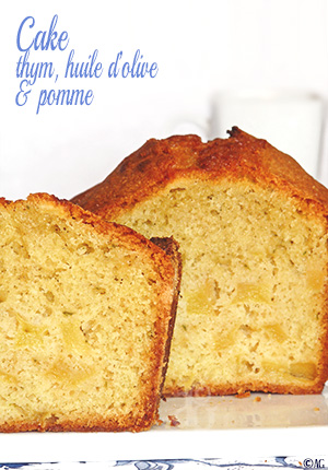 Cake au thym sauvage, huile d'olive & pomme