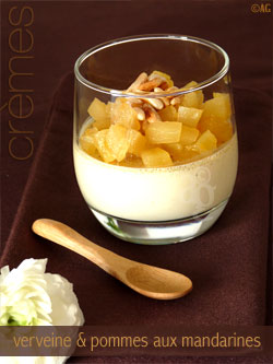 Petits pots de crème à la verveine & compotée de pommes aux mandarines