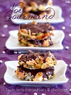 """Bouchées aux fruits secs """"caramélisés"""" & chocolat pour un Noël gourmand"""