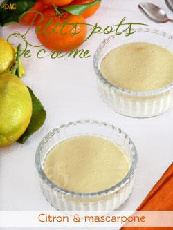 Petits pots de crèmes au citron, mascarpone & coulis de clémentines