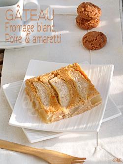 Gâteau au fromage blanc, poire & amaretti