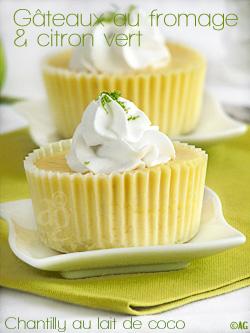 Petits gâteaux au fromage, citron vert & chantilly de lait de coco