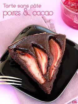 Tarte aux poires & cacao de Martha Stewart (tarte sans pâte)