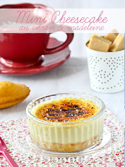 mini cheesecake au citron et madeleine