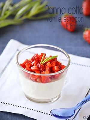 Panna cotta à la vanille, estragon & fraises