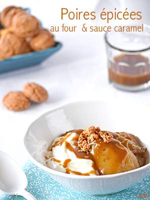 Poires épicées au four & sauce caramel