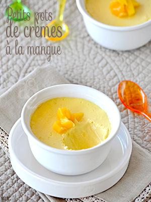 Petits pots de crèmes à la mangue, comme en Inde… Ou presque !