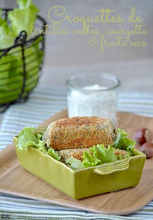 Croquettes de lentilles vertes à la courgette & fruits secs