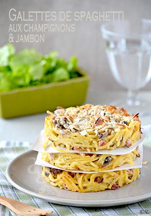 Galettes de spaghetti aux champignons & jambon