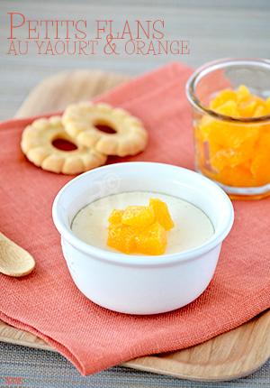 Petits flans au yaourt & orange ( sans œuf )