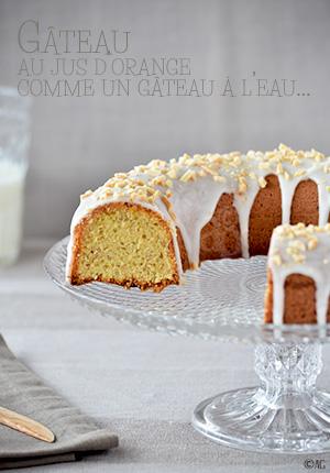 Gâteau au jus d'orange comme un gâteau à l'eau…