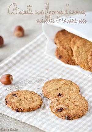 Biscuits aux flocons d'avoine, noisettes & raisins secs façon Gran Cereale