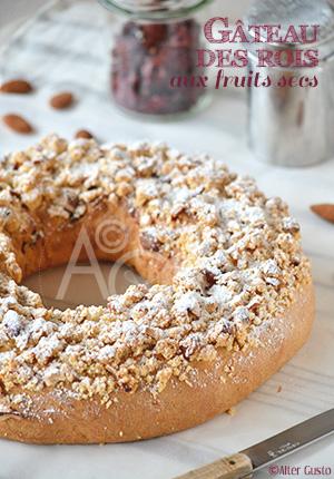 Gâteau des rois aux fruits secs & crumble aux amandes (brioche)