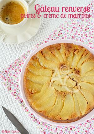 Gâteau renversé aux poires & crème de marrons
