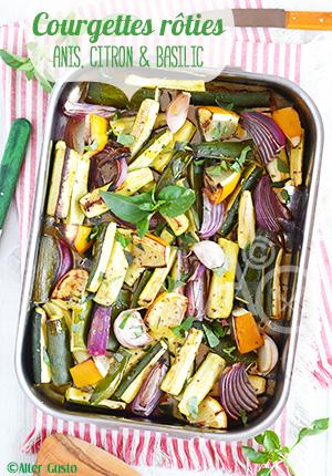 Courgettes rôties à l'anis, citron & basilic