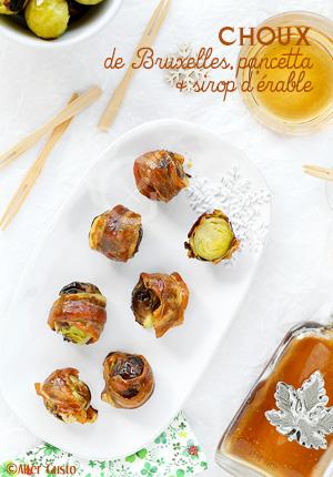 Roulés de choux de Bruxelles à la pancetta & sirop d'érable