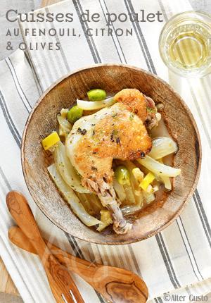 Cuisses de poulet au fenouil, citron & olives