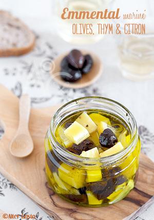 Emmental mariné aux olives, thym & citron