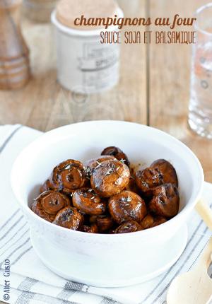 Champignons au four – sauce soja, balsamique, ail & thym