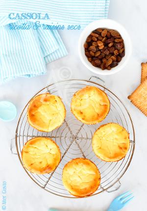 Gâteau à la ricotta & raisins secs façon cassola