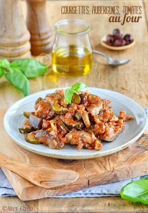 Courgettes, aubergines, tomates au four & idées de recettes